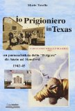 Io prigioniero in Texas