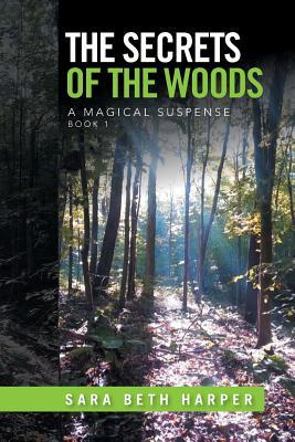 The Secrets of the Woods, Book One