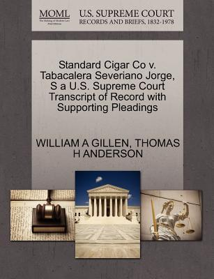 Standard Cigar Co V. Tabacalera Severiano Jorge, S A U.S. Supreme Court Transcript of Record with Supporting Pleadings