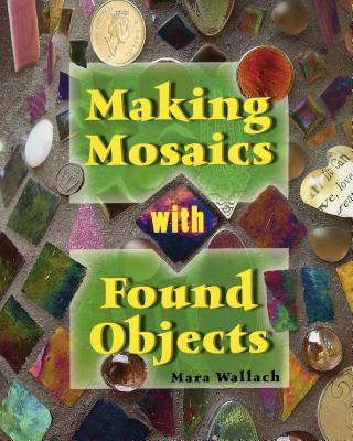 Making Mosiacs With Found Objects