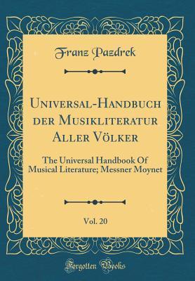 Universal-Handbuch der Musikliteratur Aller Völker, Vol. 20