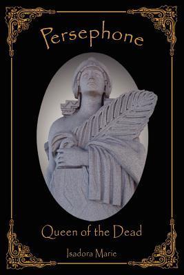 Persephone, Queen of the Dead