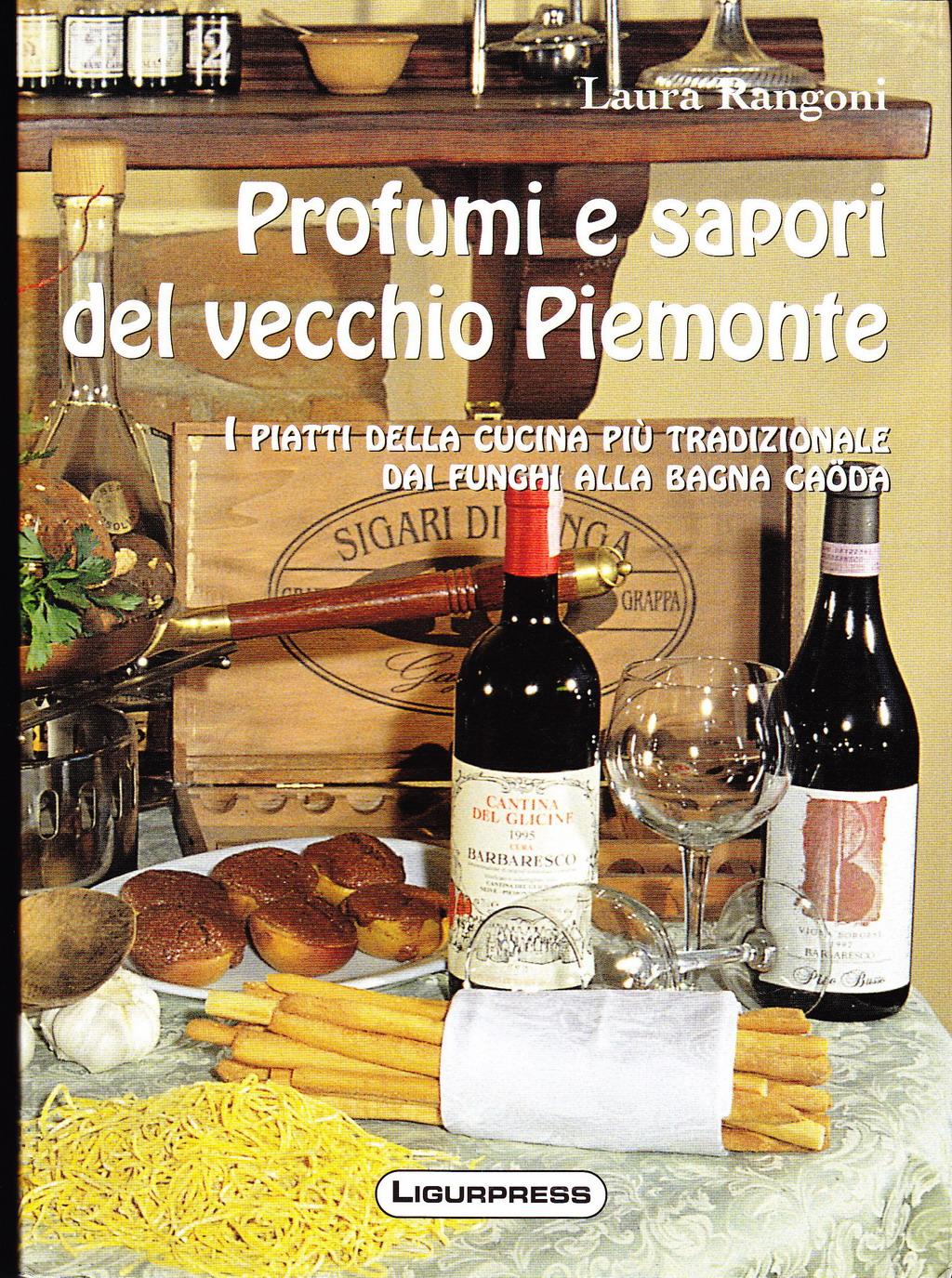 Profumi e sapori del vecchio Piemonte