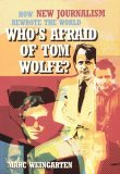 Who's Afraid of Tom Wolfe?