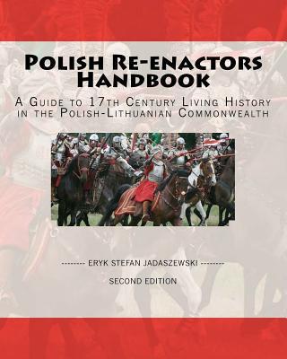 Polish Re-Enactors Handbook