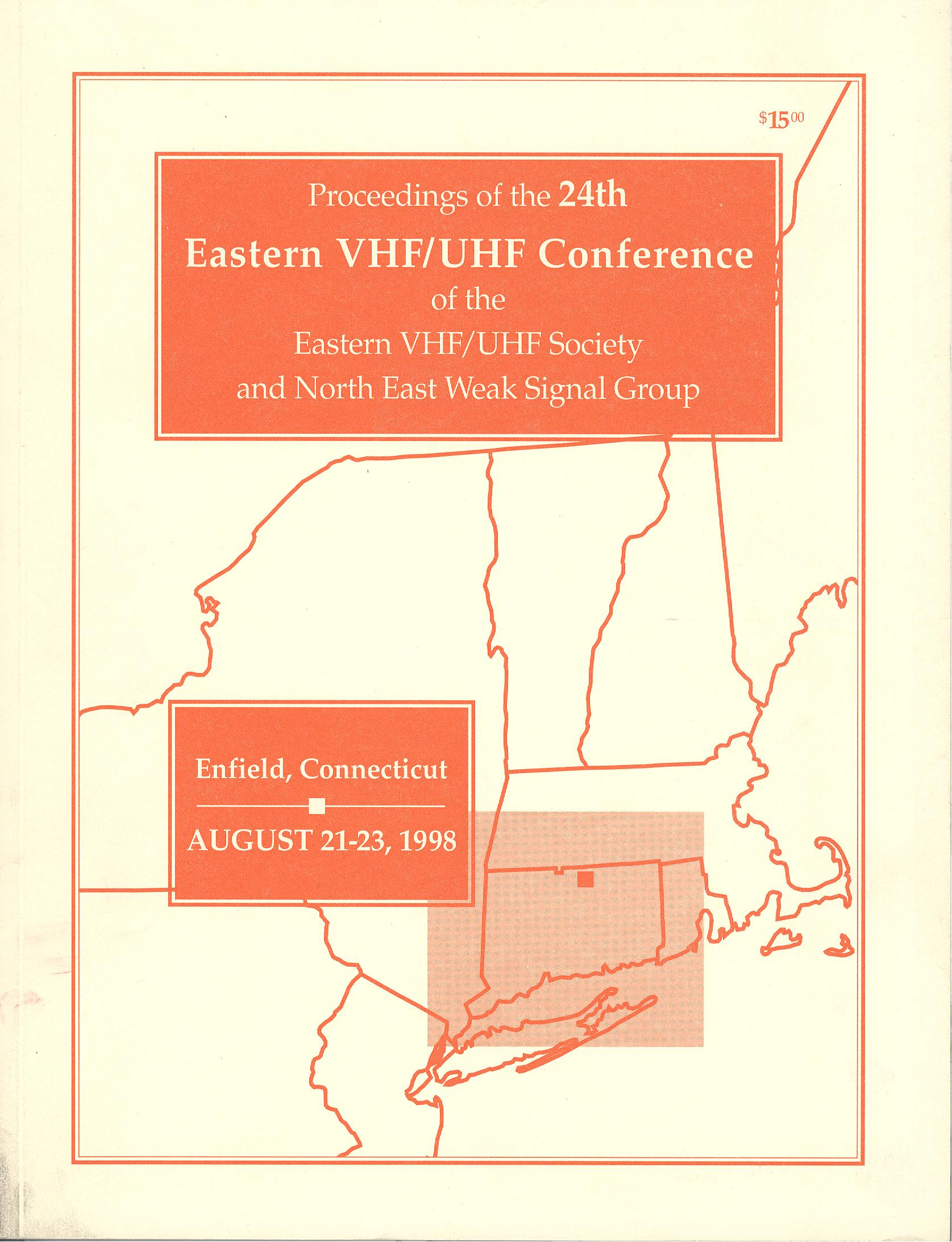Proceedings of the 24th Eastern VHF/UHF Conference of the Eastern VHF/UHF Society and North East Weak Signal Group 1998