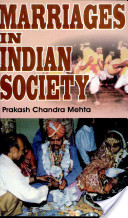 Marriages In Indian Society