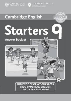 Cambridge English Young Learners 9. Starters 9. Answer Booklet