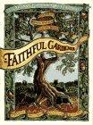 Faithful Gardener