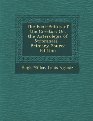 Foot-Prints of the Creator