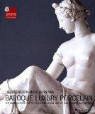 Baroque Luxury Porcelain