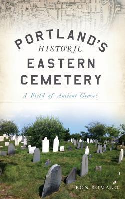 Portland's Historic Eastern Cemetery