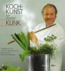Koch-Kunst mit Vincent Klink