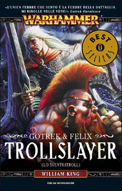 Trollslayer (lo Sventratroll)
