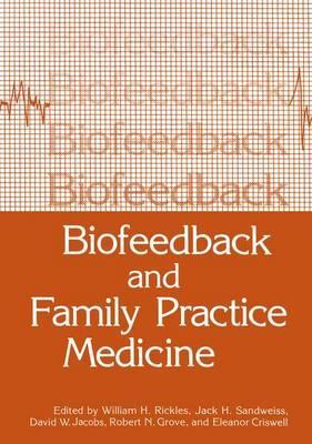 Biofeedback and Family Practice Medicine