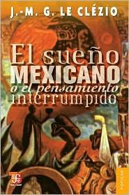 El sueño mexicano