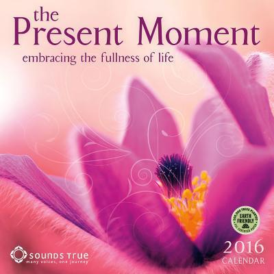 Present Moment 2016 ...