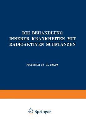Die Behandlung Innerer Krankheiten Mit Radioaktiven Substanzen