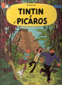 Tintin e i Picaros !...