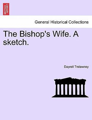 The Bishop's Wife. A sketch