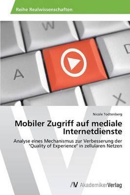 Mobiler Zugriff auf mediale Internetdienste