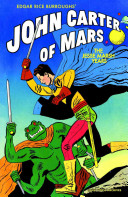 Edgar Rice Burroughs' John Carter of Mars