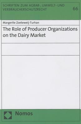 The Role of Producer Organizations on the Dairy Market