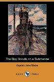 The Boy Scouts on a Submarine (Dodo Press)