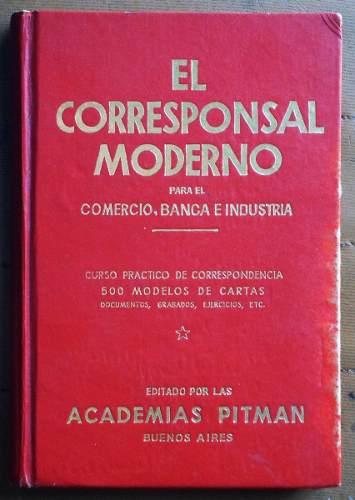 El corresponsal moderno: para el comercio, banca e industria
