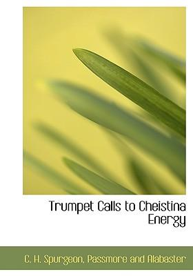 Trumpet Calls to Cheistina Energy