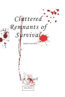 Cluttered Remnants of Survival