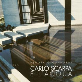 Carlo Scarpa e l'acqua