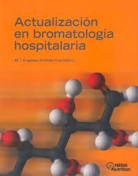 Actualización en bromatología hospitalaria