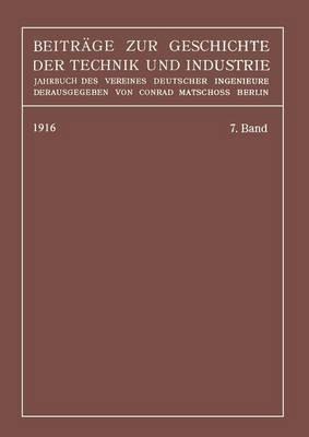 Beiträge Zur Geschichte Der Technik Und Industrie