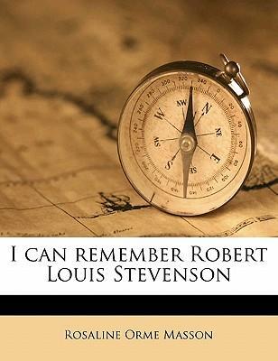 I Can Remember Robert Louis Stevenson