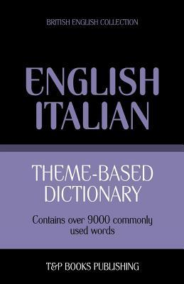 Theme-based dictionary British English-Italian - 9000 words