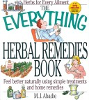 The Everything Herbal Remedies Book