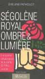 Segolene Royal Ombre ET Lumiere