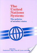 United Nations System, The; The Policies of Member States