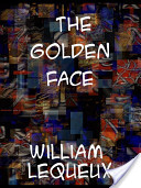 The Golden Face a Great 'Crook' Romance