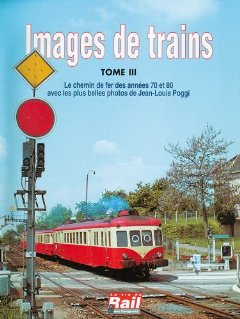 Images de trains, Tome 3
