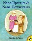 Nana Upstairs and Nana Downstairs