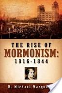 The rise of Mormonism, 1816-1844