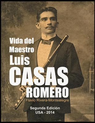 Vida del Maestro Luis Casas Romero / Life of Master Luis Casas Romero