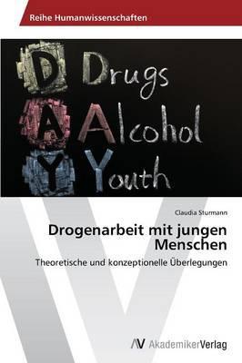 Drogenarbeit mit jungen Menschen