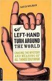 A Left-hand Turn Around the World