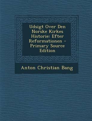 Udsigt Over Den Norske Kirkes Historie
