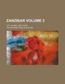 Zanzibar (Volume 2);...