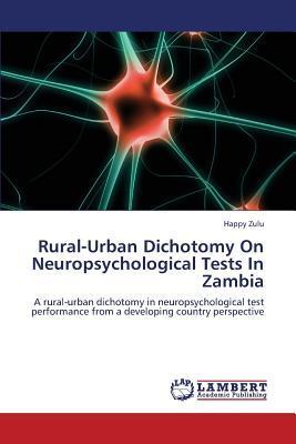 Rural-Urban Dichotomy On Neuropsychological Tests In Zambia