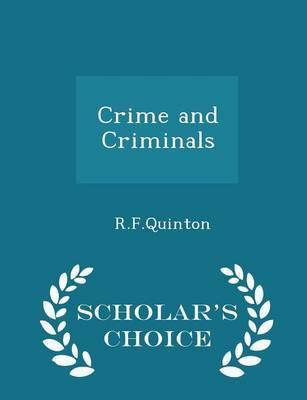 Crime and Criminals - Scholar's Choice Edition